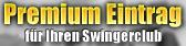 Hier an dieser Stelle würde ihr Premium-Eintrag stehen - Eine bessere Werbung für einen Swingerclub gibt es kaum!